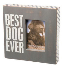 Best Dog Ever Picture Frame Dog Primitives by Kathy photo box sign - $29.95