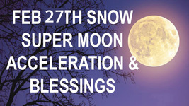 FEB 27 FULL MOON 2 CEREMONIES SNOW MOON ACCELERATION QUICKENING Witch Ca... - $44.77