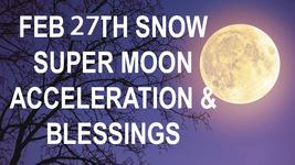 FEB 27 FULL MOON 2 CEREMONIES SNOW MOON ACCELERATION QUICKENING Witch Ca... - $17.91