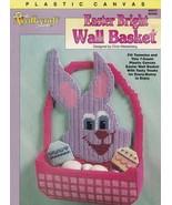 Easter Bright Wall Basket, Plastic Canvas Decoration Pattern Leaflet TNS... - $4.95