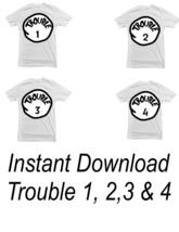 Trouble 1 Trouble 2 Trouble 3 & Trouble 4- Dr Seuss Inspired - Printable... - $17.00