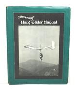 Complete 1973 Eipper-Formance Hang Glider Manual Flexi Flier+Quicksilver... - $42.06