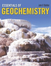 Essentials Of Geochemistry by Walther 0763726427