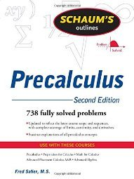 Schaum s Outline of Precalculus 738 Solved Problems Videos by Fred Safier