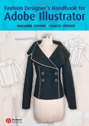 Fashion Designer s Handbook for Adobe Illustrator by Marianne Centner 1405160551