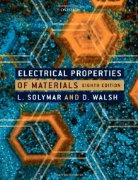 Electrical Properties of Materials by Laszlo Solymar 0199565910