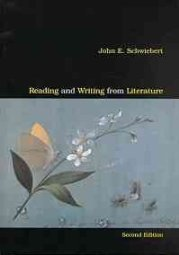 Reading and Writing from Literature by John E. Schwiebert 0618039627