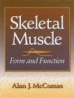 Skeletal Muscle Form and Function by MacIntosh 0873227808