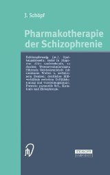Pharmakotherapie der Schizophrenie  by Schöpf 3798513147
