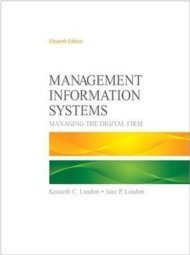 Management Information Systems : Managing the Digital Firm 013607846X
