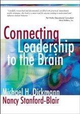 Mindful Leadership A Brain Based Framework by Michael H. Dickmann 076197668X