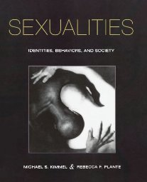 Sexualities Identities Behaviors and Society by Michael Kimmel 0195157605