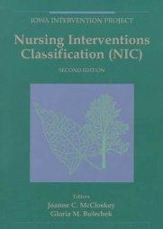 Nursing Interventions Classification by Gloria M. Bulechek PhD RN FAAN