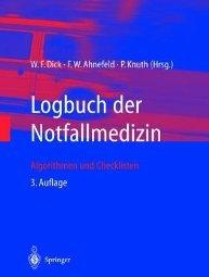 Logbuch der Notfallmedizin by Dick 3540604677