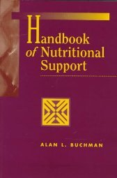 Practical Nutritional Support Techniques by Alan Buchman MD MSPH 0683302388
