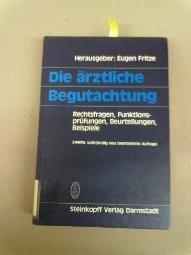 Die Rztliche Begutachtung by Fritze 3798507112