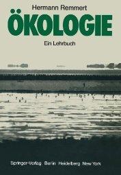 Ökologie by Remmert 3540086072
