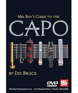 Mel Bay's Guide To The Capo DVD/Dix Bruce  - $12.95