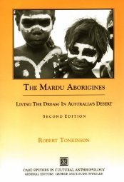 The Mardu Dreaming in the New Millenium by Robert Tonkinson