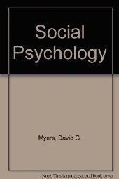 Social Psychology by David G. Myers