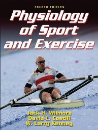 Physiology of Sport and Exercise with Web Study Guide by W.