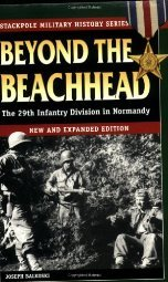 Beyond the Beachhead: The Infantry Division in Normandy