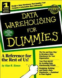 Data Warehousing For Dummies by Thomas C. Hammergren