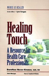 Healing Touch A Guide Book for Practitioners by Hover-Kramer