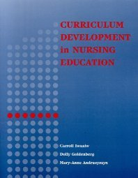 Curriculum Development in Nursing Education by Iwasiw