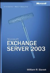 Microsoft Exchange Server Administrators Pocket Consultant by Stanek