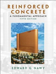Reinforced Concrete A Fundamental Approach by Edward G Nawy