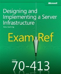 Exam Ref 70 413 Designing and Implementing a Server by Ferrill