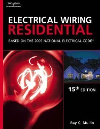 Electrical Wiring Residential by Ray C. Mullin
