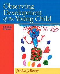 Observing Development of the Young Child by Janice J. Beaty