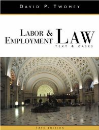 Labor and Employment Law by Twomey