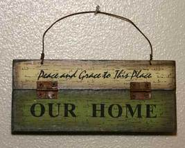 Our Home Ornament or Plaque Rustic Country - $4.95