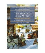 The Making of the West: Peoples and Cultures, Volume II: Since 1340  - $2.99
