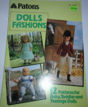 Patons Doll Fashions 12 Patterns For Baby, Toddler & Teenage Dolls 1985 - $2.99