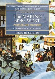The Making of the West: Peoples and Cultures, Volume II: Since 1340