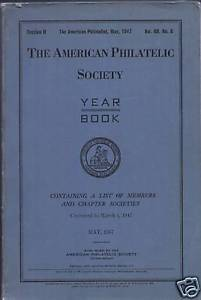 The American Philatelist Society Year Book May 1947
