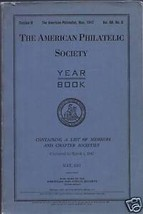 The American Philatelist Society Year Book May 1947 - $4.89