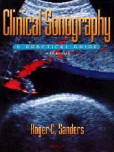 Clinical Sonography A Practical Guide by Sanders