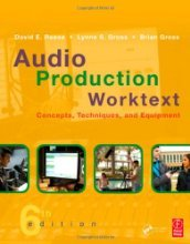 Audio Production Worktext Concepts Techniques and Equipment by Samuel J. Sauls