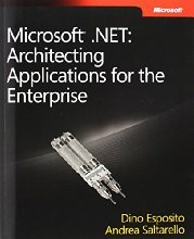 Microsoft NET Architecting Applications for the Enterprise by Esposito