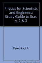 Physics for Scientists and Engineers Study Guide, Volume 2 by Mosca