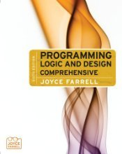 Programming Logic and Design by Farrell