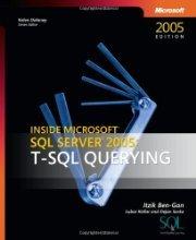 Inside Microsoft SQL Server T SQL Querying by Itzik