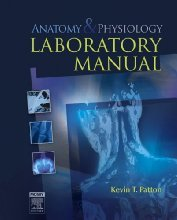 Anatomy & Physiology Laboratory Manual,  by Kevin
