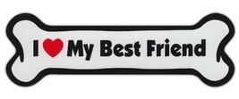 Dog Bone Shaped Car Magnets: I LOVE MY BEST FRIEND - $6.99
