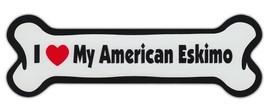 Dog Bone Shaped Car Magnets: I LOVE MY AMERICAN ESKIMO - €6,18 EUR